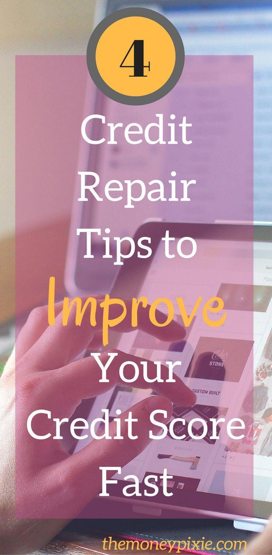 4 Ways To Improve Credit Score Fast