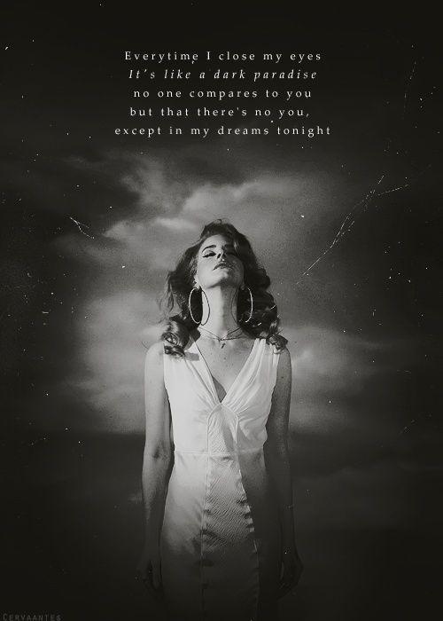 Dark Paradise Lana Del Rey Quotes Lana del Rey quotes | ...