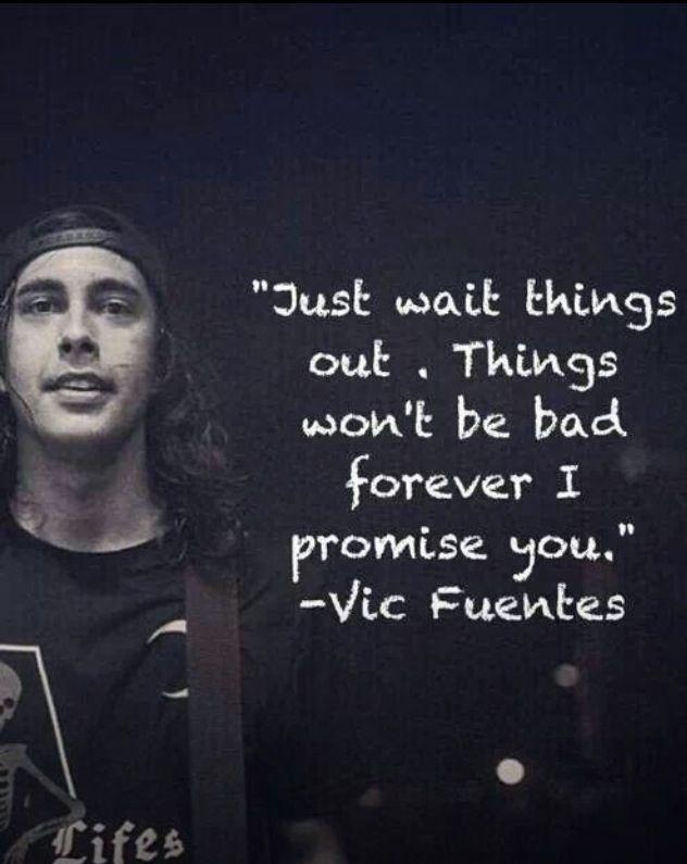 Vic Fuentes Quotes - BrainyQuote