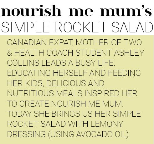 B With Us | Cotton On Body Blog |  Nourish Me Mum's Simple Rocket Salad
