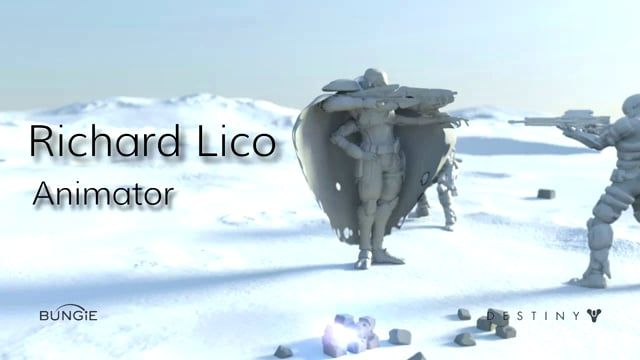 Richard Lico Animation Director: Polyarc  Former Principal Animator: Bungie