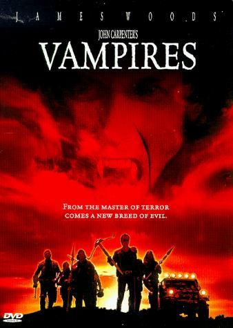 Directed by John Carpenter.  With James Woods, Daniel Baldwin, Sheryl Lee, Thomas Ian Griffith. A vengeful vampire slayer must retrieve an ancient Catholic relic that, should it be acquired by vampires, will allow them to endure sunlight.