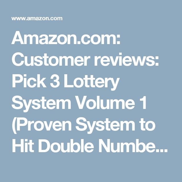 Amazon.com: Customer reviews: Pick 3 Lottery System Volume 1 (Proven System to Hit Double Numbers Fast)