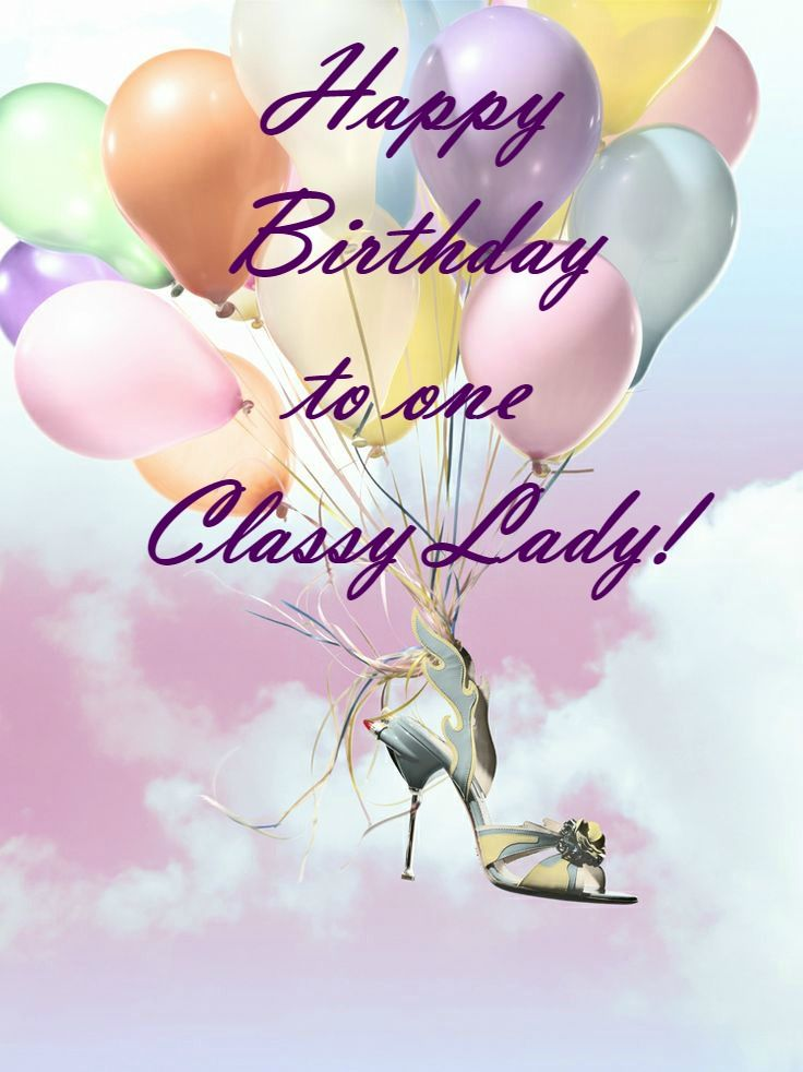 Happy Birthday Classy Lady