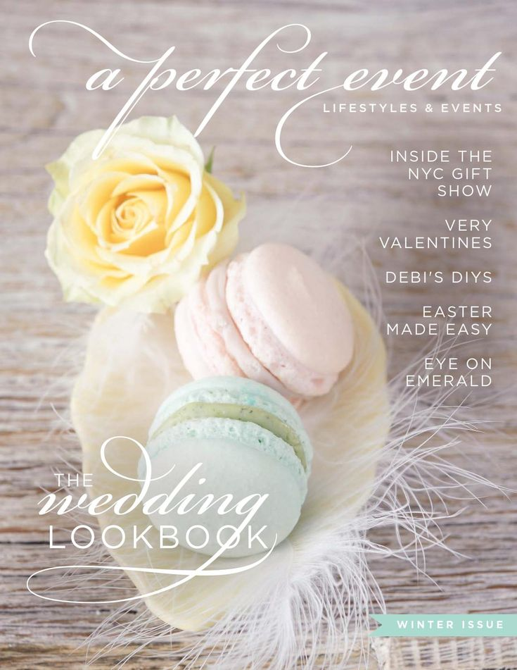 Wedding Issue!  Winter Entertaining, Recipes, Party and Florals Trends, Stylist Secret Tips and Tricks.  Plus Weddings and Showers, NY Gift Show, Valentine's Day, Lifestyle and Travel from Chicago to Paris, DIY Decor and Design Details, and Grocery to Gorgeous with Debi Lilly Design for Safeway.