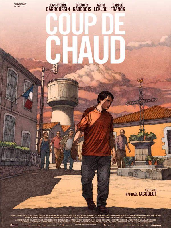 L'affiche du film Coup de chaud, avec Jean-Pierre Darroussin. - LeBlogTvNews