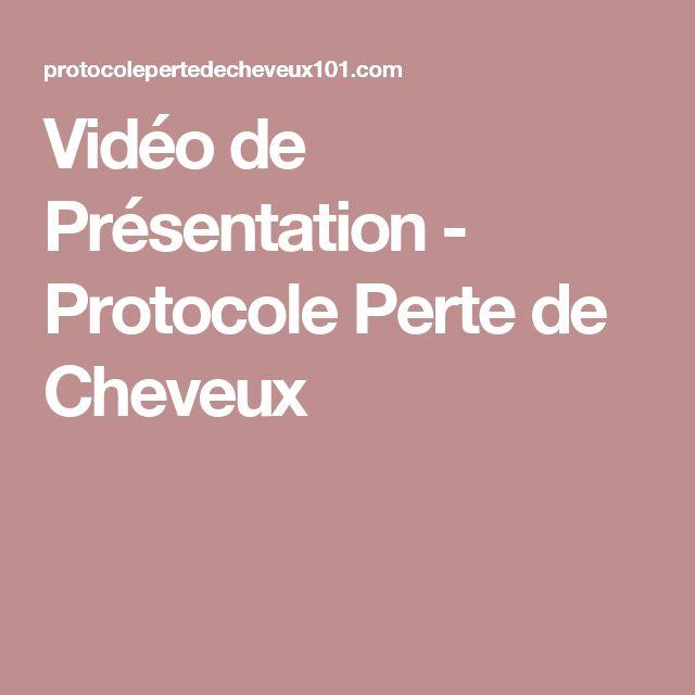 Vidéo de Présentation - Protocole Perte de Cheveux