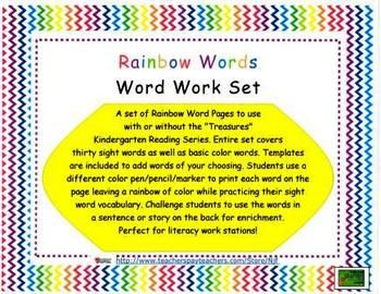 """A set of Rainbow Word Pages to use with or without the """"Treasures"""" Kindergarten Reading Series. Entire set covers thirty sight words as well as basic color words. A template is included to program words of your choosing. Students use a different color to print each word on the page leaving a rainbow of color while practicing their sight word vocabulary."""