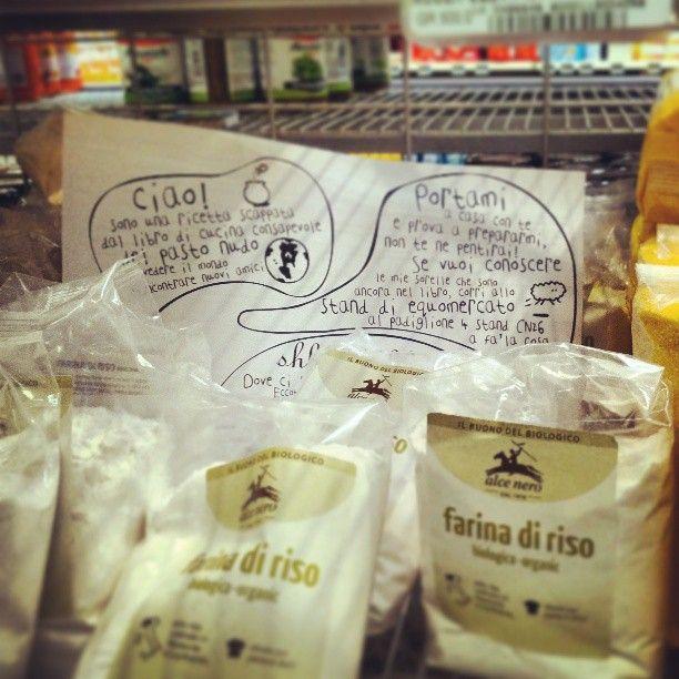 Ingredienti sani per ricette sane! #ricetteinfuga tra gli scaffali delle farine biologiche @AssagoMilanoFiori Photo by klelia80