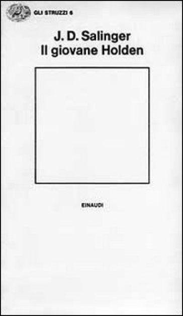 J.D. Salinger, Il giovane Holden, Einaudi