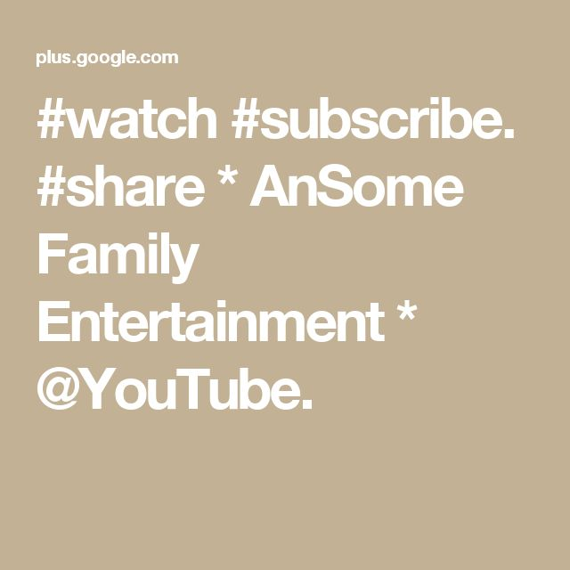 #watch #subscribe. #share * AnSome Family Entertainment * @YouTube.