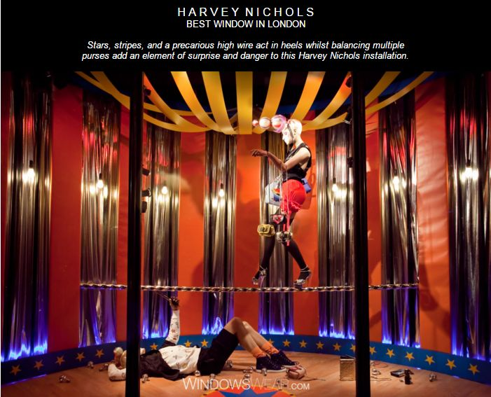 H A R V E Y  N I C H O L S BEST WINDOW IN LONDON  Stars, stripes, and a precarious high wire act in heels whilst balancing multiple purses add an element of surprise and danger to this Harvey Nichols installation.