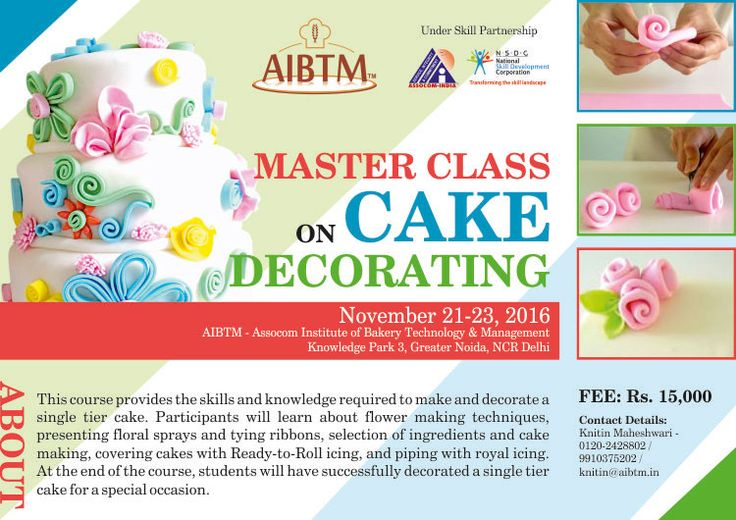 #MasterClass on #CakeDecorating starting from November 21-23, 2016 at #AIBTM. Enroll fast at aibtm@aibtm.in