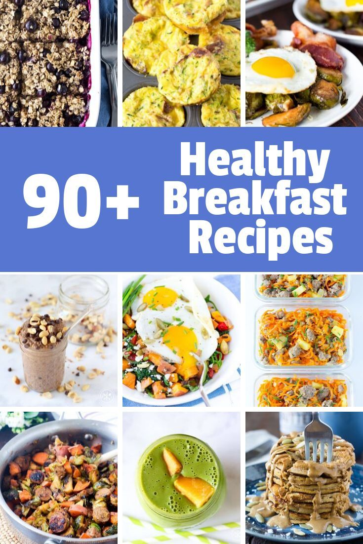 90 Of The Best Healthy Breakfast Recipes Healthy Breakfast