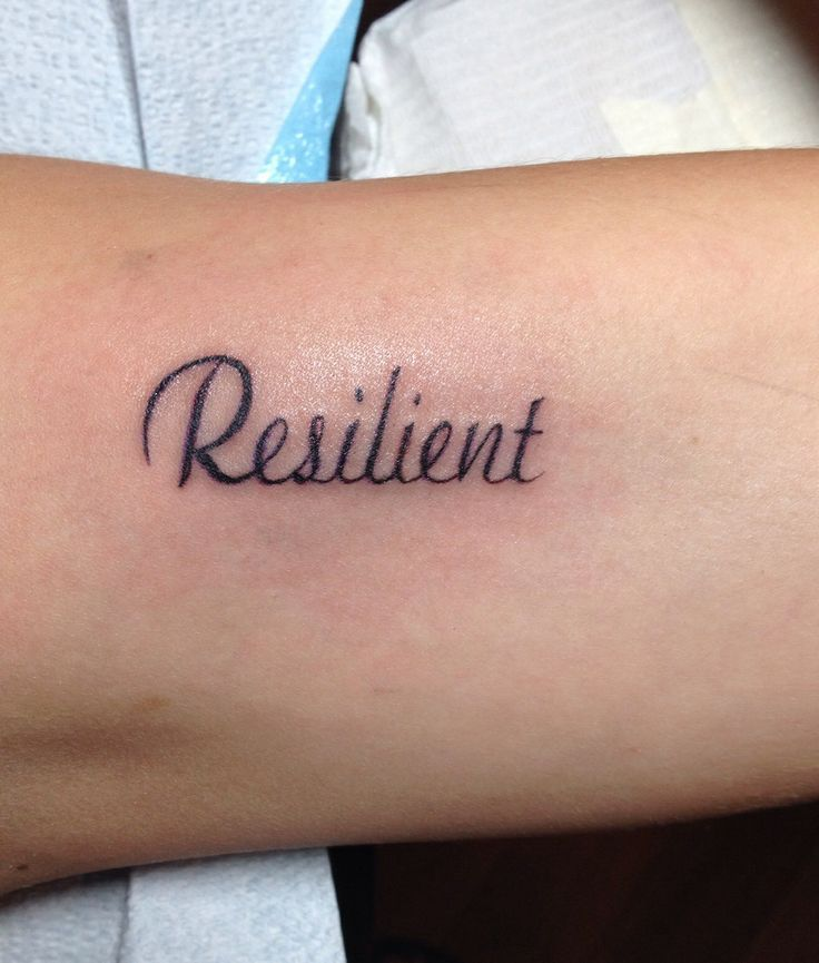 "17 Best Images About ""Resilient"" Tattoos On Pinterest"