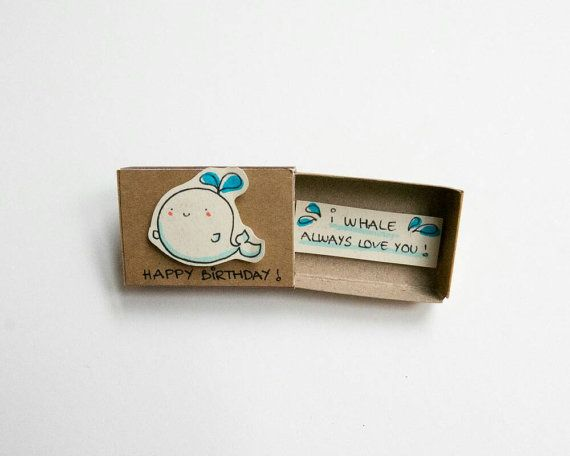 Cute Whale Birthday Card Matchbox/ Small Tiny Gift box/ I whale always love you/ Happy Birthday
