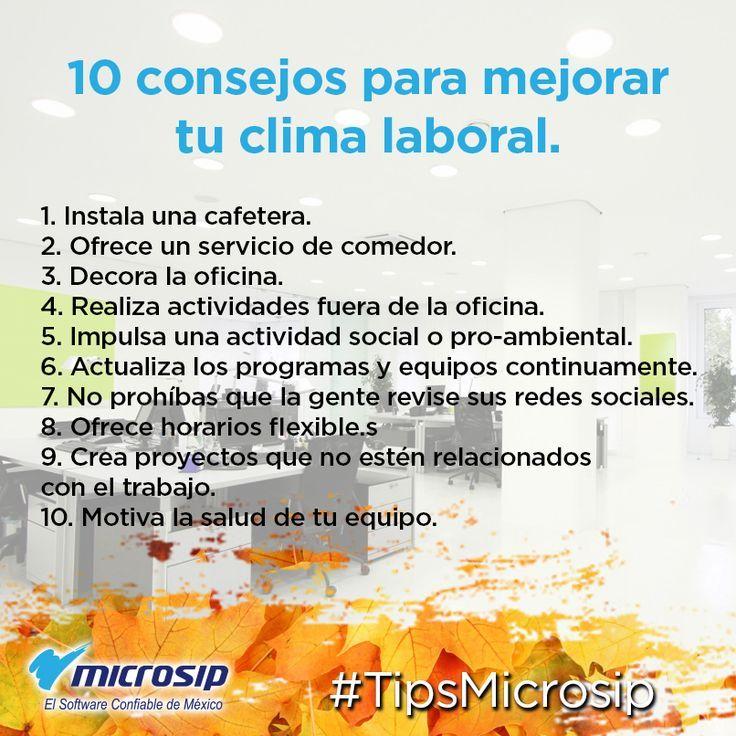 #TipsMicrosip 10 consejos para mejorar tu clima laboral – #Ambientelaboral #bien…