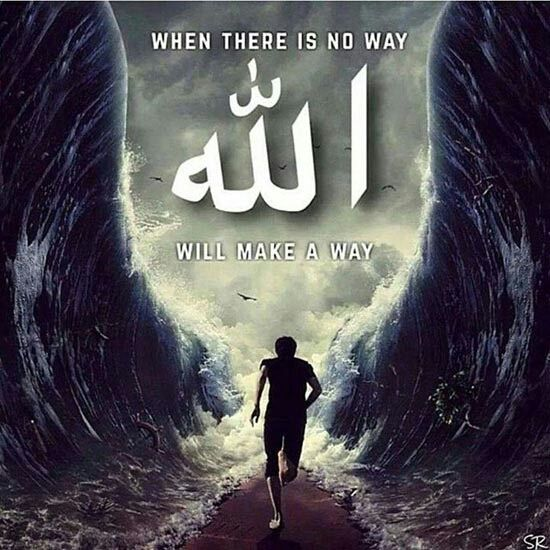 When there is no way, Allah the Almighty will make a way. ❤