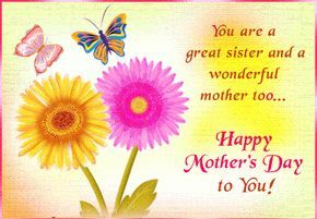 Happy mothers day quotes for sisters
