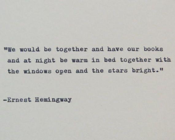 Ernest Hemingway Quote Typed on Typewriter by WhiteCellarDoor