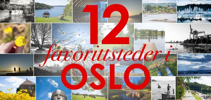 Våre favorittsteder i Oslo fra2015!