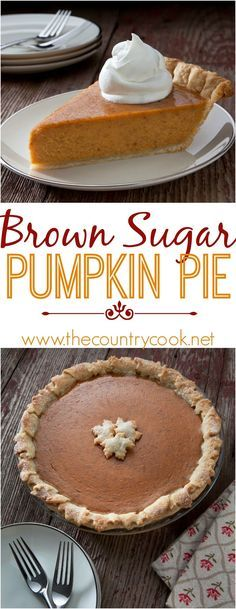 Brown Sugar Pumpkin Pie recipe from The Country Cook. If you are looking for the best pumpkin pie recipe - this is it! It can make two regular sized pie or one deep dish pie. #Fall #Thanksgiving #Pumpkin