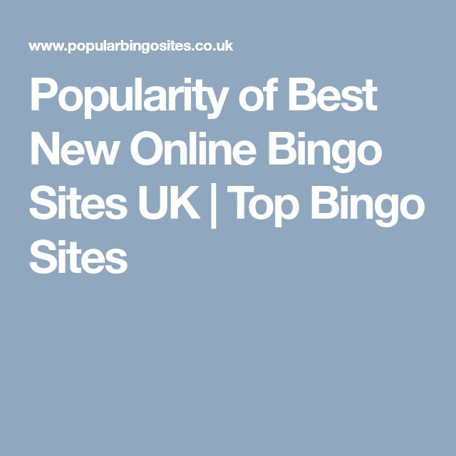 Popularity of Best New Online Bingo Sites UK | Top Bingo Sites