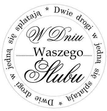 Okrągły Gumowy Stempel - W Dniu Waszego Ślubu - no15