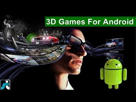 Top 10 Best 3D Games For Android - 2017