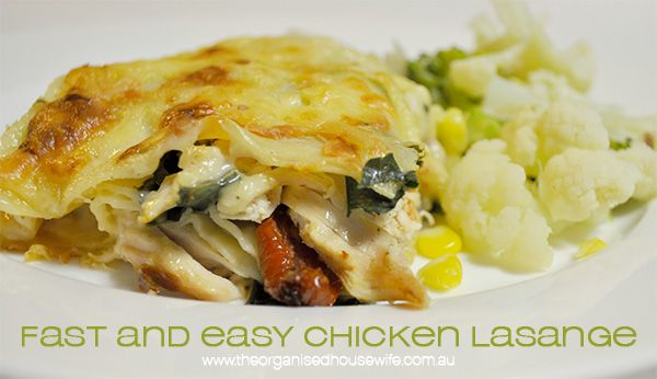 Easy Chicken Lasagna – The Organised Housewife
