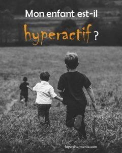 Hyperactivite des enfants : Attendez de lire ca avant de consulter !