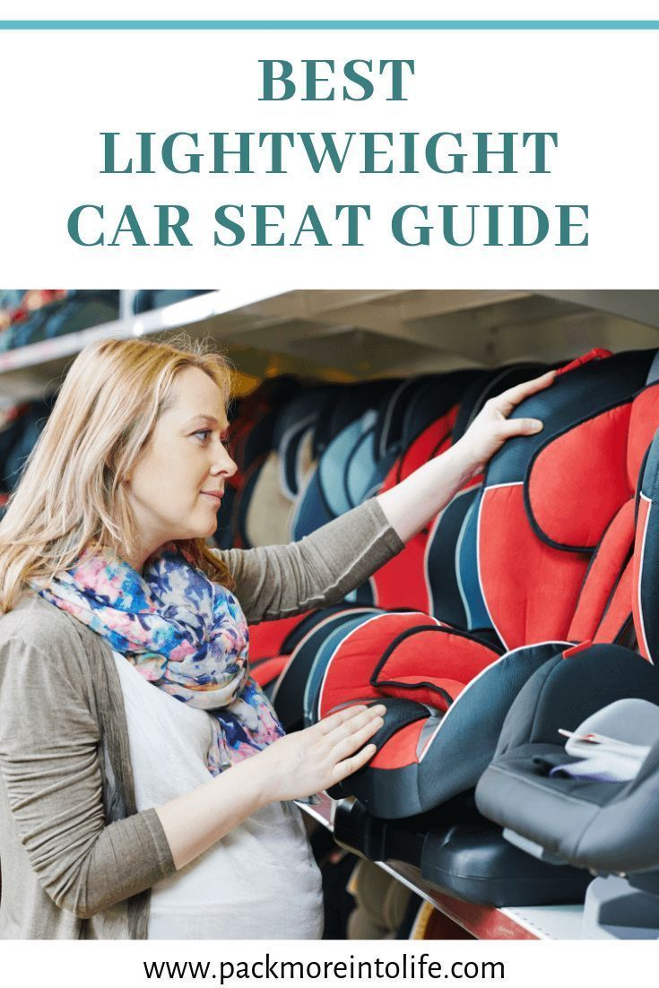 Best Lightweight Car Seat for Travel