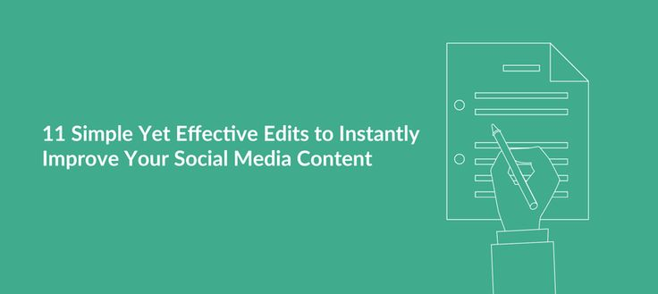 11 Simple Yet Effective Edits to Instantly Improve Your Social Media Content - https://blog.bufferapp.com/11-simple-yet-effective-edits-to-improve-your-social-media-content via @Buffer