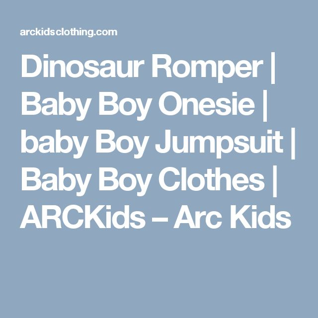 Dinosaur Romper | Baby Boy Onesie | baby Boy Jumpsuit | Baby Boy Clothes | ARCKids                      – Arc Kids