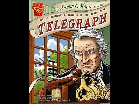 Samuel Morse ~ The Telegraph - YouTube