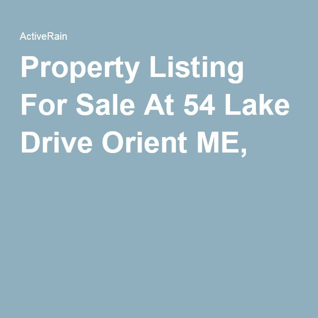 Property Listing For Sale At 54 Lake Drive Orient ME, E