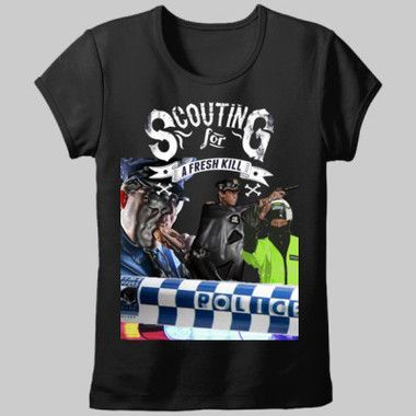 Scouting For A Fresh Kill Ladies Fitted T-Shirt $A43.95 Sizes: 8-20 Available in Black, Pink & Purple Printed front & back http://www.wildsteel.com.au/scouting-for-a-fresh-kill-ladies/