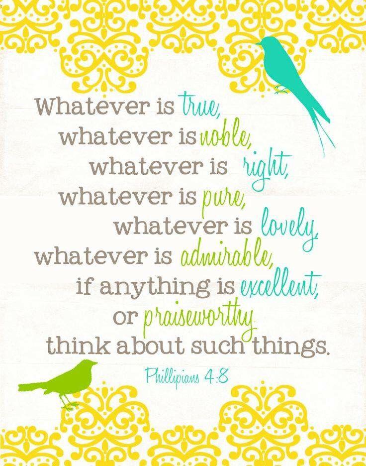 Phillipians 4:8