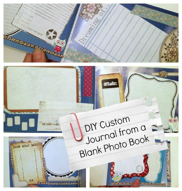 Have a Shutterfly book printed with blank (decorative) pages to turn into a custom journal. Tutorial: DIY custom journal from a blank photo book