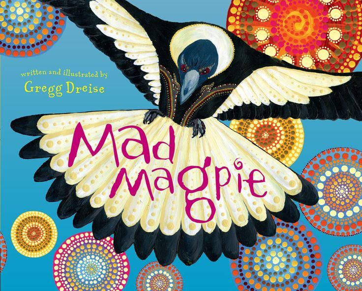Mad Magpie is the third book in this successful series of morality tales from award-winning author and illustrator, Gregg Dreise. Inspired by wise sayings and the knowledge of his Elders, Mad Magpie tells the story of Guluu, an angry magpie who is being teased by a gang of butcher birds and seeks out the advice of his Elders to help overcome his anger.