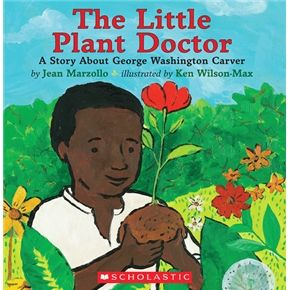The Little Plant Doctor: A Story About George Washington Carver  ( for Youth side of Creative Links)
