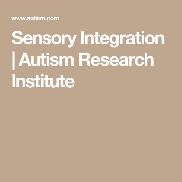 Sensory Integration | Autism Research Institute
