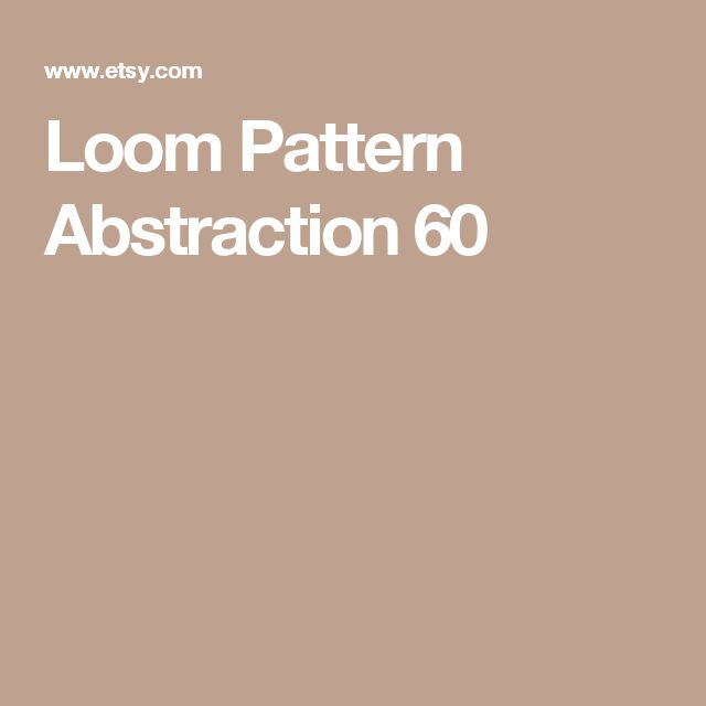 Loom Pattern  Abstraction 60