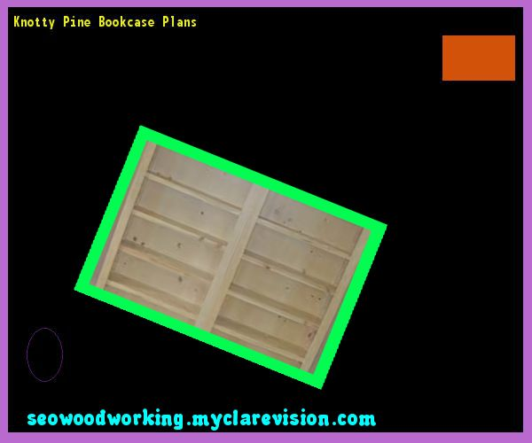 Knotty Pine Bookcase Plans 170133 - Woodworking Plans and Projects!
