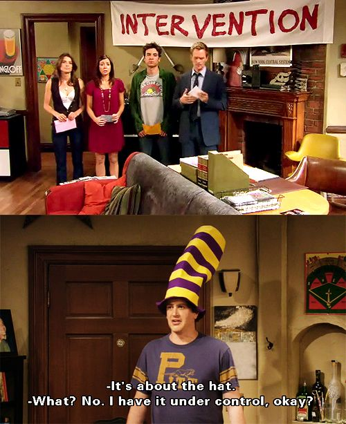 """Marshall. I do not like your stupid hat. I want to beat it with a bat. Or maybe stab it with a fork. It makes you look like such a dork."""