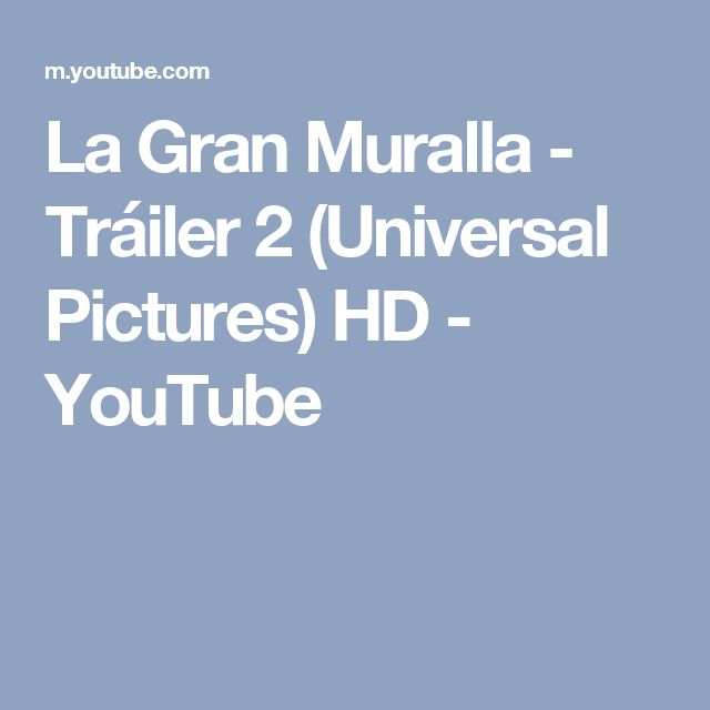 La Gran Muralla - Tráiler 2 (Universal Pictures) HD - YouTube