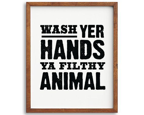 Wash Your Hands PRINTABLE art - bathroom printable art, bathroom wall decor, funny bathroom decor - instant download 5x7, 8x10, 11x14