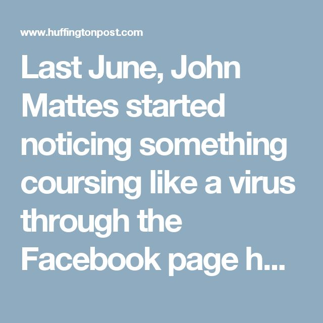 Last June, John Mattes started noticing something coursing like a virus through the Facebook page he helped administer for Bernie Sanders fans in San Diego. People with no apparent ties to California were friending the page and sharing links from unfamiliar sites full of anti-Hillary Clinton propaganda.  The stories they posted weren't the normal complaints he was used to seeing as the Vermont senator and the former secretary of state fought out the Democratic presidential primary. These…