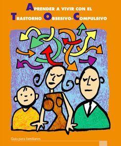 3 guías sobre el Trastorno Obsesivo Compulsivo en niños para padres y maestros. Se incluye un bono con una guía clínica para profesionales.