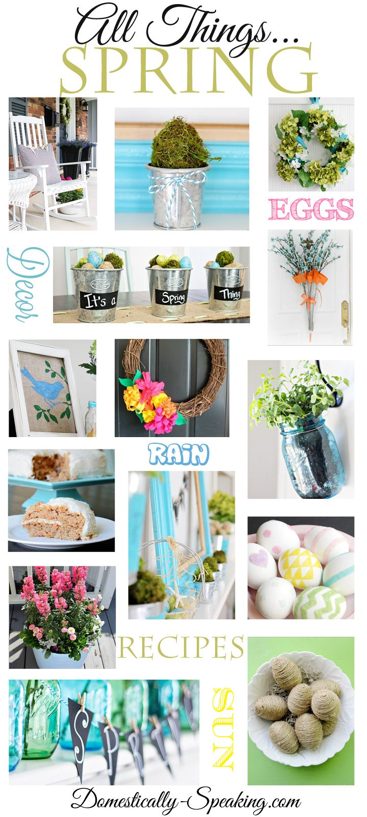 All Things Spring Over 100 Spring Recipes, Crafts, Decor and More